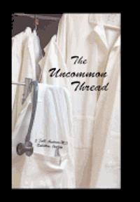 bokomslag The Uncommon Thread