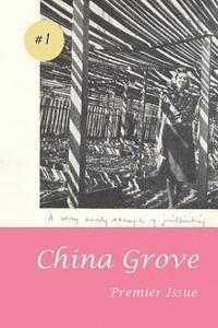 bokomslag China Grove #1