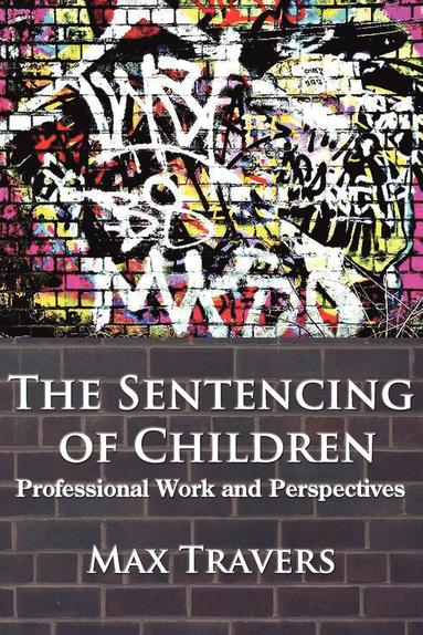 bokomslag THE Sentencing of Children