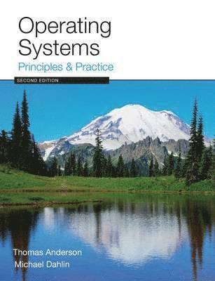 Operating Systems: Principles and Practice 1