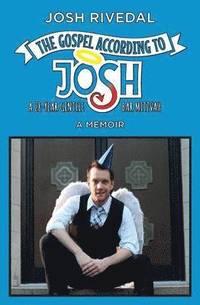 bokomslag The Gospel According to Josh
