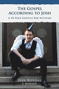 bokomslag The Gospel According to Josh: A 28-Year Gentile Bar Mitzvah