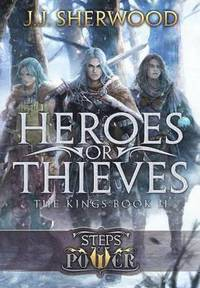 bokomslag Heroes or Thieves (Steps of Power