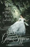 bokomslag Five Glass Slippers: A Collection of Cinderella Stories