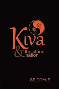 bokomslag Kiva & the Stone Nation: The Forbidden Canyon