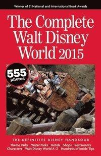 bokomslag The Complete Walt Disney World