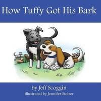 bokomslag How Tuffy Got His Bark