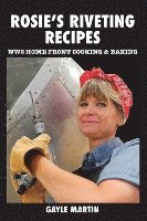 bokomslag Rosie's Riveting Recipes: WW2 Cooking & Baking
