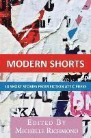 bokomslag Modern Shorts: 18 Short Stories from Fiction Attic Press