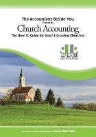 bokomslag Church Accounting: The How-To Guide for Small & Growing Churches