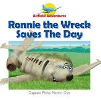 bokomslag Ronnie the Wreck Saves the Day