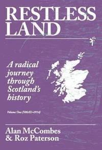 bokomslag Restless Land: Volume 1 (500 AD - 1914)