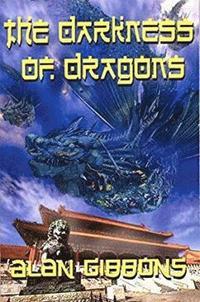 bokomslag The Darkness of Dragons