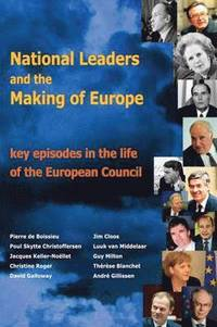 bokomslag National Leaders and the Making of Europe