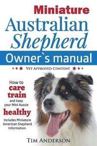 bokomslag Miniature Australian Shepherd