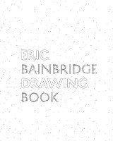 bokomslag Eric Bainbridge Drawing Book