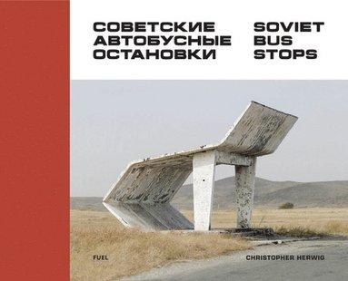 bokomslag Soviet Bus Stops
