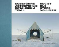 bokomslag Soviet Bus Stops Volume II