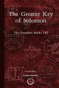 bokomslag The Greater Key of Solomon: The Complete Books I-III