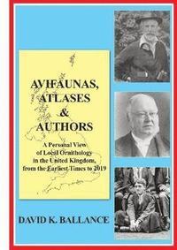 bokomslag Avifaunas, Atlases &; Authors