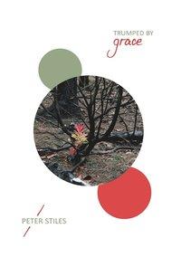 bokomslag Trumped by Grace