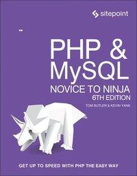 bokomslag PHP & MySQL - Novice to Ninja