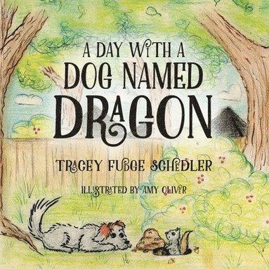 bokomslag A Day With A Dog Named Dragon