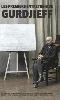 bokomslag Les Premiers Entretiens de Gurdjieff 1914-1931