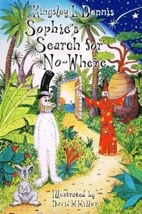 bokomslag Sophie's Search for No-Where