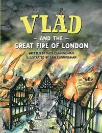 bokomslag Vlad and the Great Fire of London