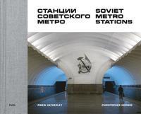 bokomslag Soviet Metro Stations