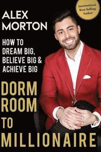 bokomslag Dorm Room to Millionaire