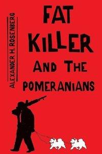 bokomslag Fat Killer and The Pomeranians