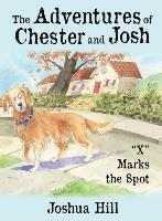 bokomslag Adventure of Chester and Josh: X Marks the Spot