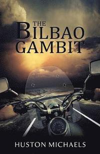 bokomslag The Bilbao Gambit