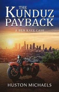 bokomslag The Kunduz Payback