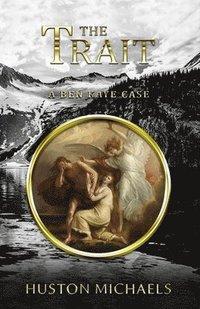 bokomslag The Trait: A Ben Kaye Case