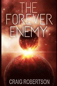 bokomslag The Forever Enemy