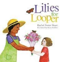 bokomslag Lilies for Looper