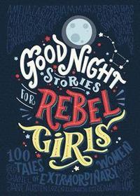 bokomslag Good Night Stories for Rebel Girls, Volume 1: 100 Tales of Extraordinary Women