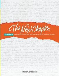 bokomslag The Next Chapter Fast Track: An Individualized College Plan for Life After High School