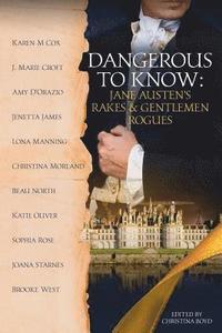 bokomslag Dangerous to Know: Jane Austen's Rakes & Gentlemen Rogues