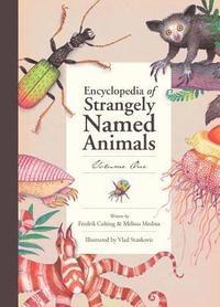 bokomslag Encyclopedia of Strangely Named Animals