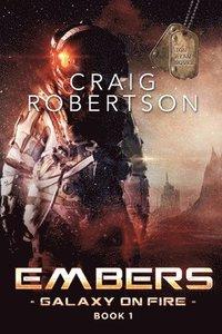 bokomslag Embers: Galaxy On Fire, Book 1