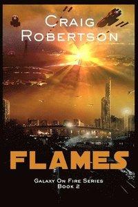 bokomslag Flames: Galaxy On Fire, Book 2