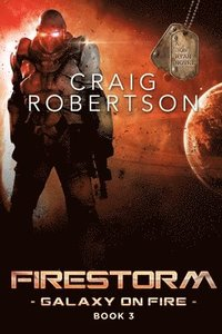 bokomslag Firestorm: Galaxy On Fire, Book 3