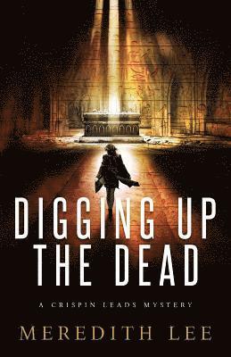 bokomslag Digging Up the Dead