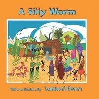 bokomslag A Silly Worm