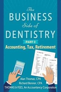 bokomslag The Business Side of Dentistry - PART 2
