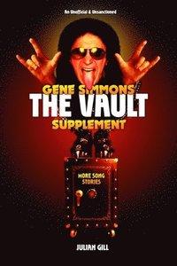 bokomslag Gene Simmons the Vault Supplement: More Song Stories